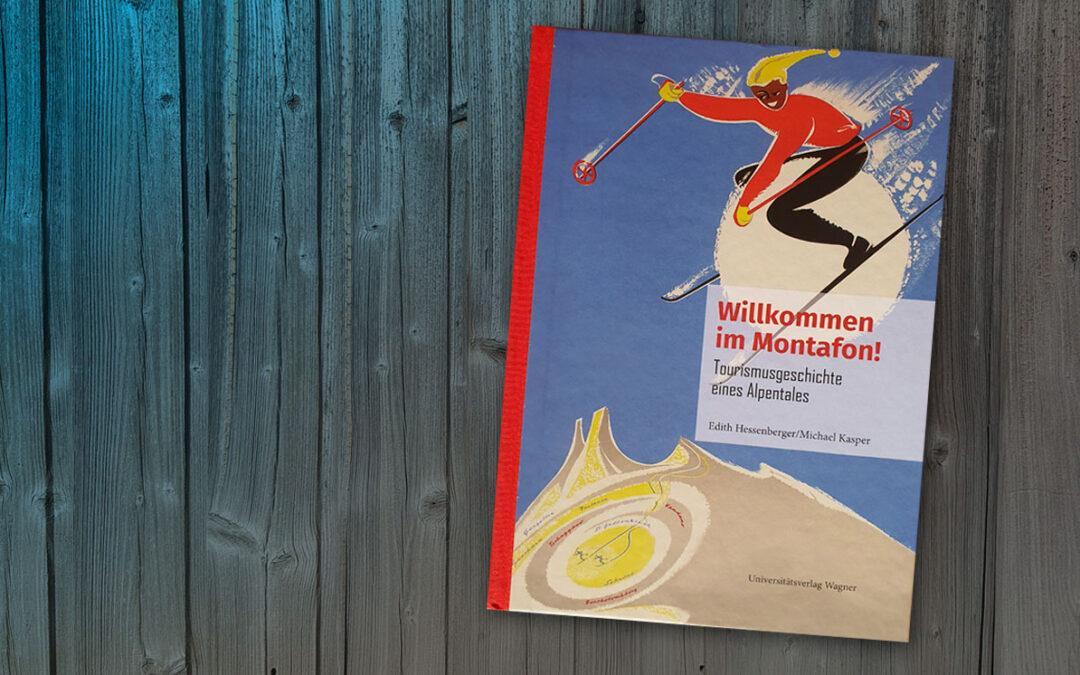 Buchtipp: Willkommen im Montafon! Tourismusgeschichte eines Alpentales