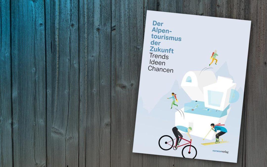Buchtipp: Der Alpentourismus der Zukunft