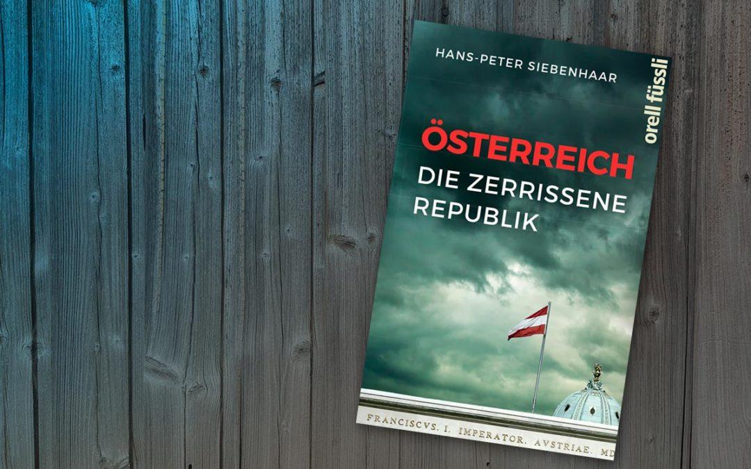 Buchtipp: Österreich – Die zerrissene Republik