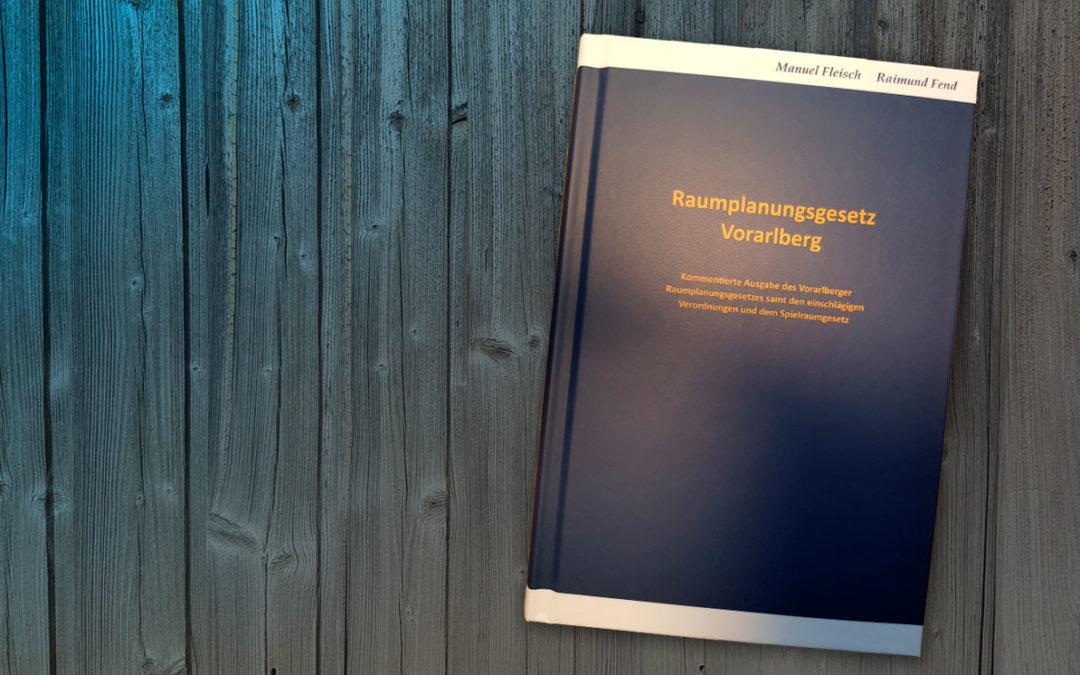 Buchtipp: Kommentar zum Raumplanungsgesetz Vorarlberg